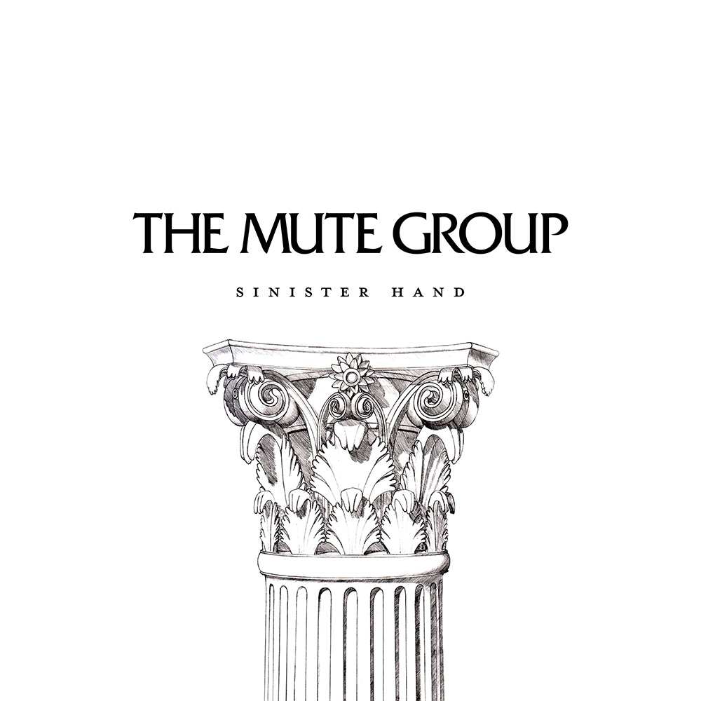 The Mute Group - Sinister Hand