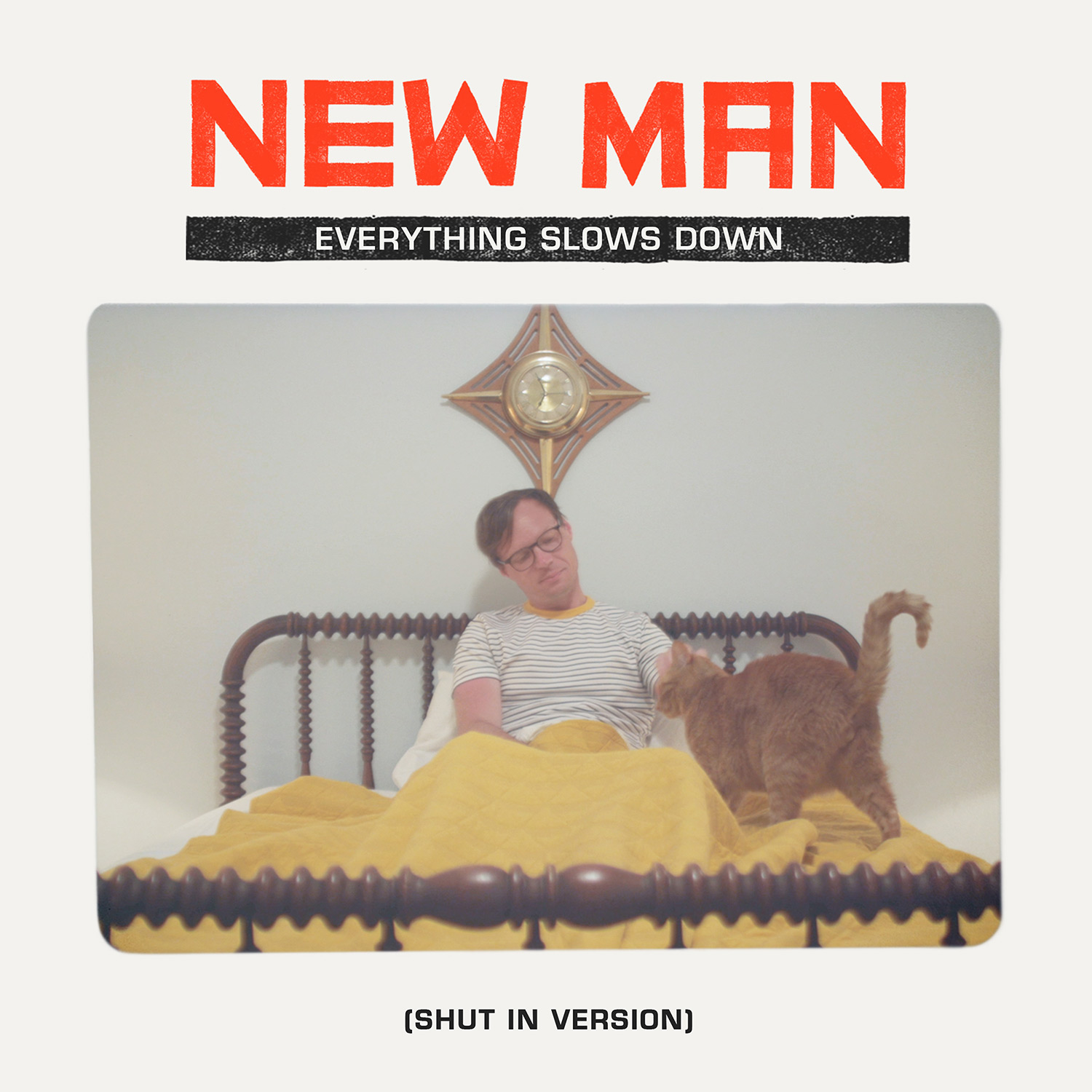 New Man - Everything Slows Down