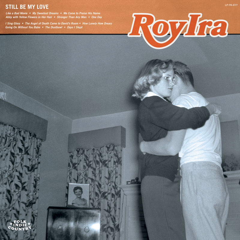 Roy Ira - Still Be My Love
