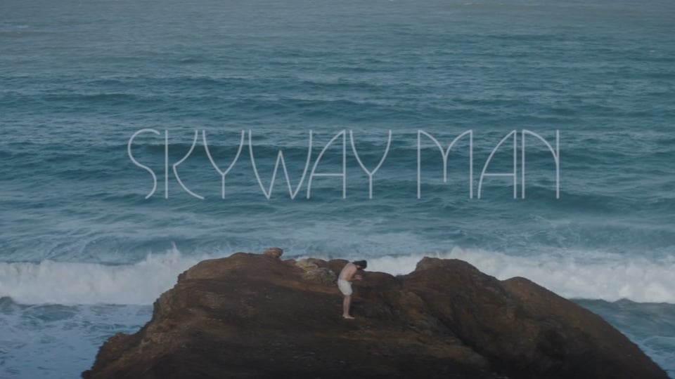 Skyway Man - Creation // Someday